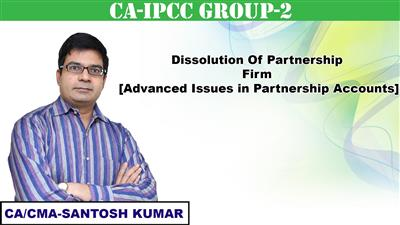 Dissolution Of Partnership Firm [Advanced Issues in Partnership Accounts]